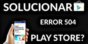 error-504-play-store-tutorial